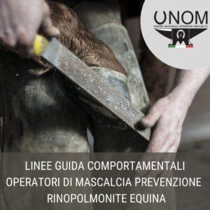 LINEE GUIDA COMPORTAMENTALI OPERATORI DI MASCALCIA RINOPOLMONITE EQUINA